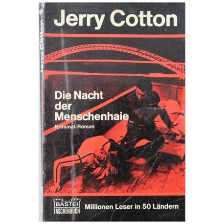 Die Nacht der Menschenhaie. Von Jerry Cotton (1970).