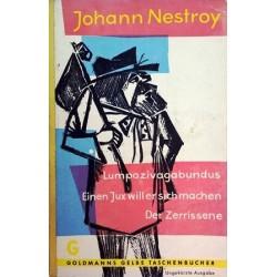 Der Zerrissene. Lumpazivagabundus. Einen Jux will er sich machen. Von Johann Nestroy (1959).