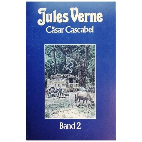 Cäsar Cascabel. Band 2. Von Jules Verne (1984).