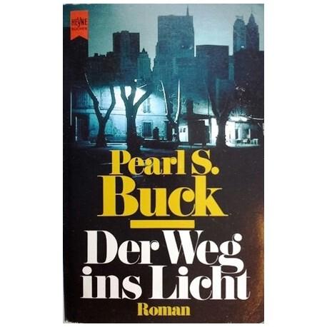 Der Weg ins Licht. Von Pearl Buck (1993).