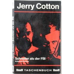 Schneller als der FBI. Von Jerry Cotton (1966).