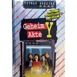 Geheim Akte Y. Die Knickerbocker Bande. Von Thomas Brezina (1996).