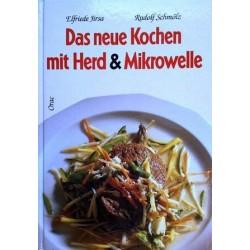 Das neue Kochen mit Herd und Mikrowelle. Von Elfriede Jirsa.