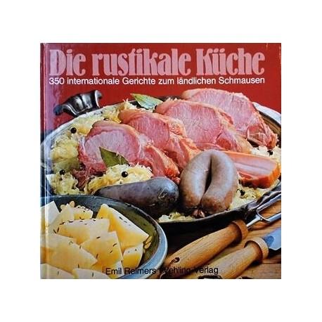 Die rustikale Küche. Von Emil Reimers (1977).