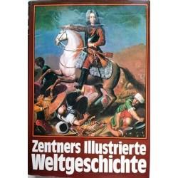 Zentners Illustrierte Weltgeschichte. Von Christian Zentner (1972).