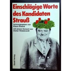 Einschlägige Worte des Kandidaten Strauß. Von Klaus Staeck (1985).