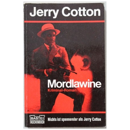 Mordlawine. Von Jerry Cotton (1972).