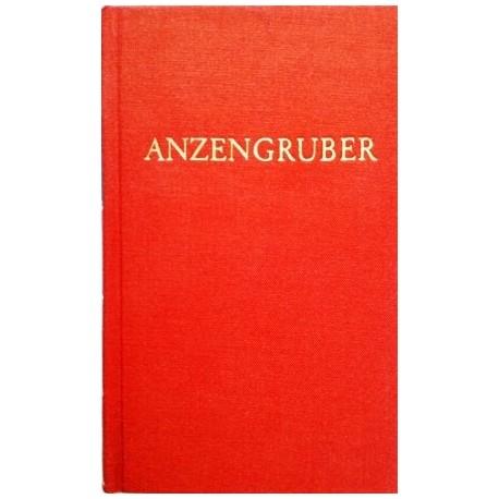 Anzengrubers Werke. Band 1. Von Manfred Kuhne (1977).