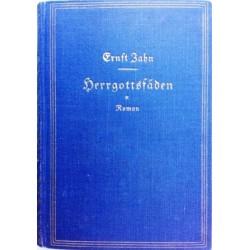 Herrgottsfäden. Von Ernst Zahn (1936).