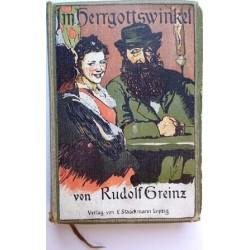 Im Herrgottswinkel. Lustige Tiroler Geschichten. Von Rudolf Greinz (1911).