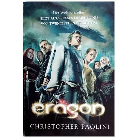 Eragon. Das Vermächtnis der Drachenreiter. Von Christopher Paolini (2006).