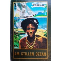 Am stillen Ozean. Von Karl May (1954).