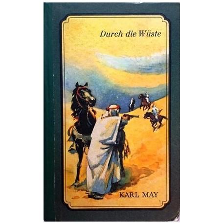 Durch die Wüste. Von Karl May (1988).