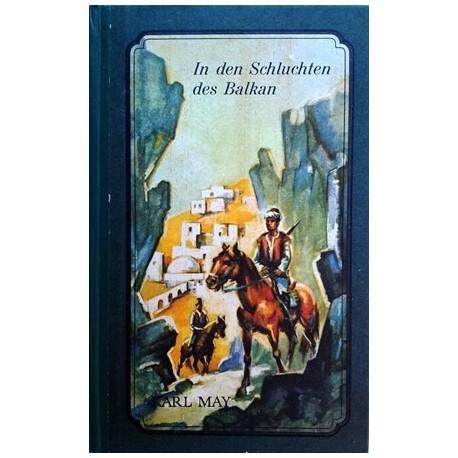 In den Schluchten des Balkan. Von Karl May (1965).