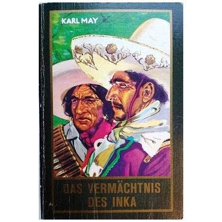 Das Vermächtnis des Inka. Von Karl May (1951).
