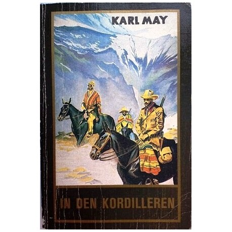 In den Kordilleren. Von Karl May (1952).