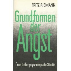 Grundformen der Angst. Von Fritz Riemann (1996).