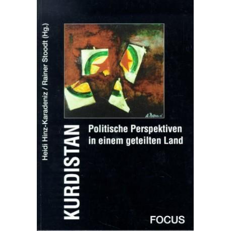 Kurdistan. Politische Perspektiven in einem geteilten Land. Von Heidi Hinz-Karadeniz (1994).