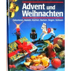 Advent und Weihnachten. Dekorieren, Basteln, Kochen, Backen, Singen, Vorlesen. Von Annette Kolb (1998).