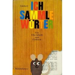 Ich sammle Wörter. Ein Elternbuch zum Vorlesen. Von Heinz-Rolf Lückert (1971).
